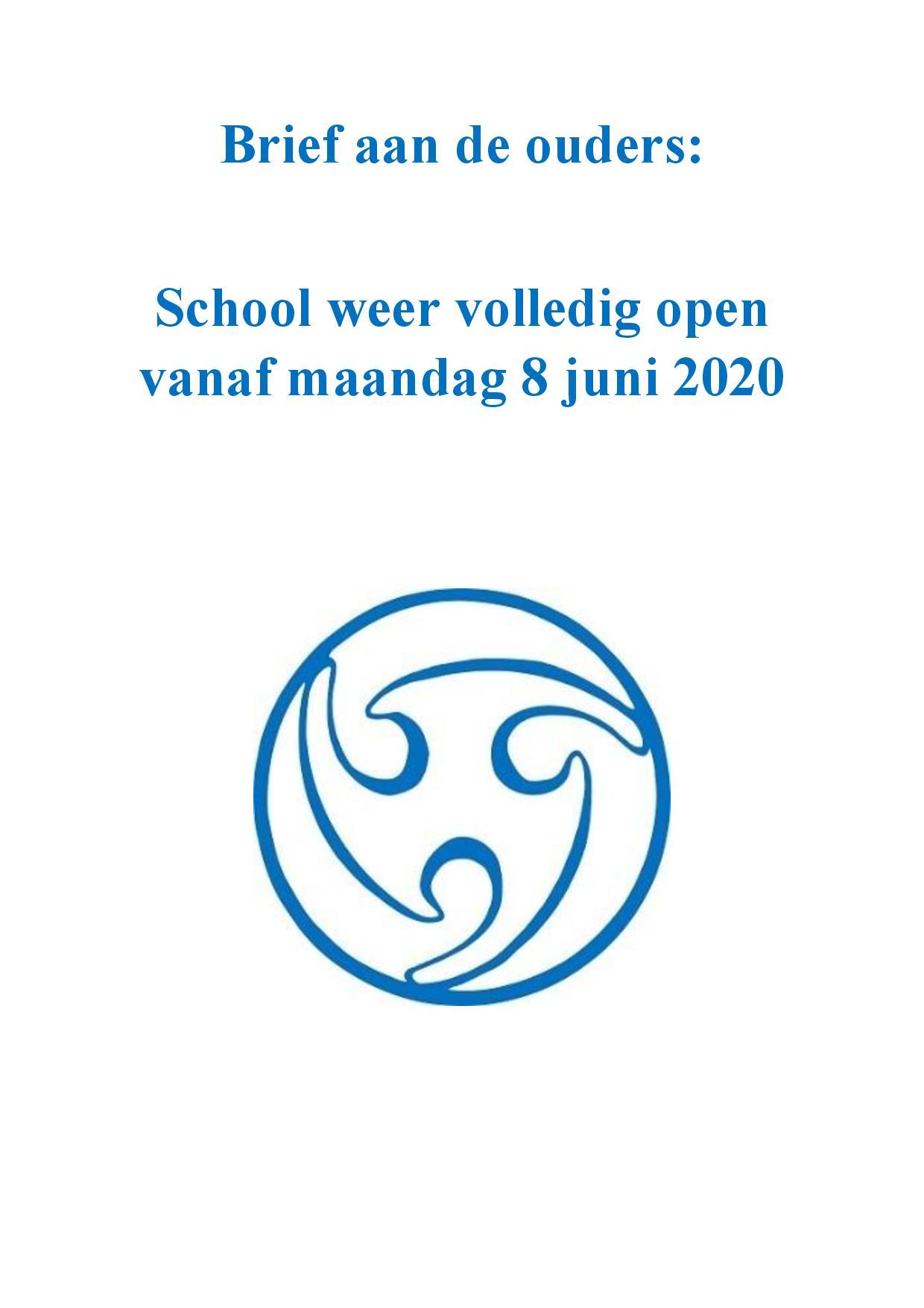 Brief Aan Ouders – School Weer Volledig Open Vanaf Maandag 8 Juni 2020