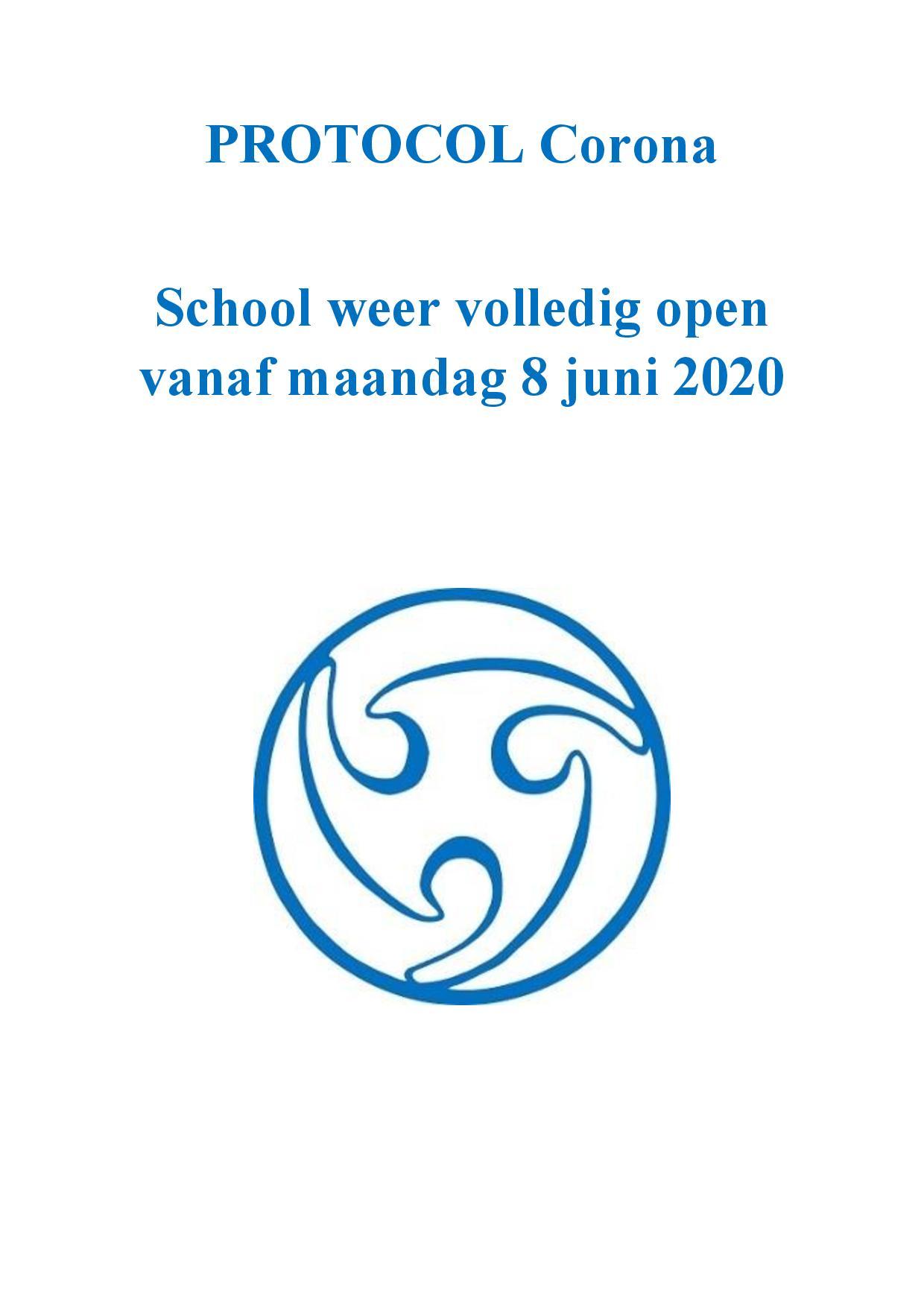 Protocol Corona – School Weer Volledig Open Vanaf Maandag 8 Juni 2020
