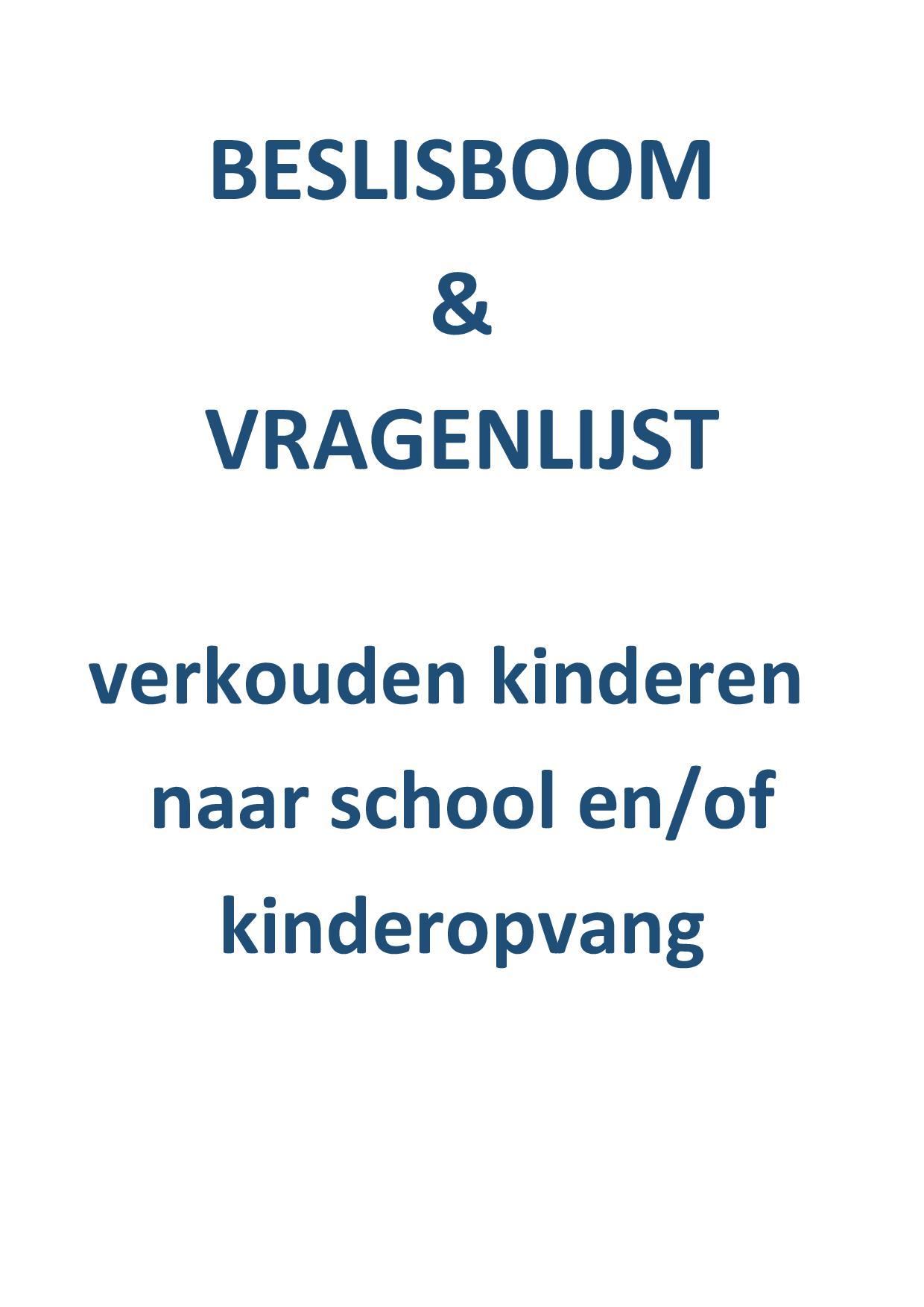 Beslisboom En Vragenlijst: Verkouden Kinderen Naar School En Kinderopvang